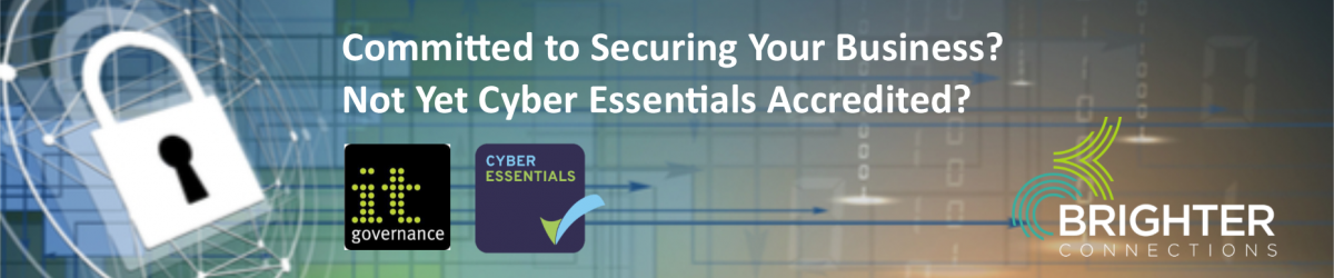 Secure Your Business: How Can Cyber Essentials Accreditation Protect & Benefit Your Organisation?
